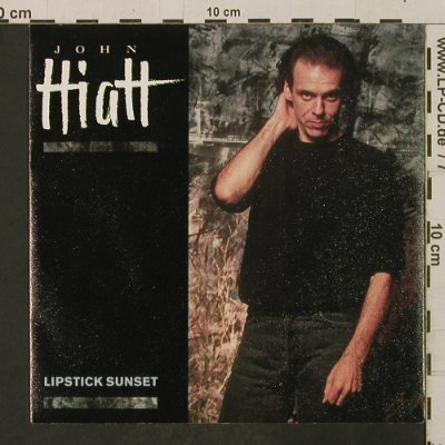 Hiatt,John: Lipstick Sunset/Have A Little Faith, AM(390285-7), D, 1988 - 7inch - T2278 - 2,50 Euro
