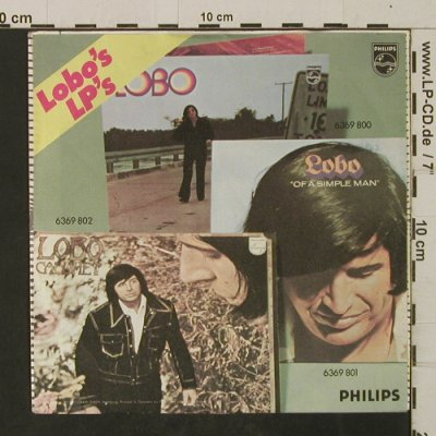 Lobo: I'd Love You To Want Me, Philips(6073 814), D,  - 7inch - T2652 - 2,50 Euro