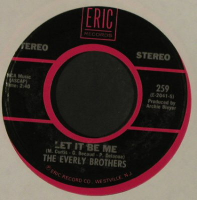 Everly Brothers: Let It Be Me / When Will I Be Loved, Eric(259), US, LC, Ri, 1960 - 7inch - T2832 - 2,50 Euro