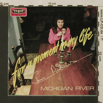 Andrews,Chris: Michigan River /For A Moment, Vogue(DV 11171), D,vg+/vg+, 1971 - 7inch - T3028 - 2,50 Euro