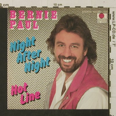 Paul,Bernie: Night After Night / Hot Line, Ariola(103 660), D, 1981 - 7inch - T3074 - 2,00 Euro