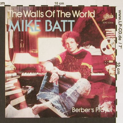Batt,Mike: The Walls Of The World/Berber'sPray, Epic(EPC 53 56), D/NL, 1978 - 7inch - T3140 - 3,00 Euro