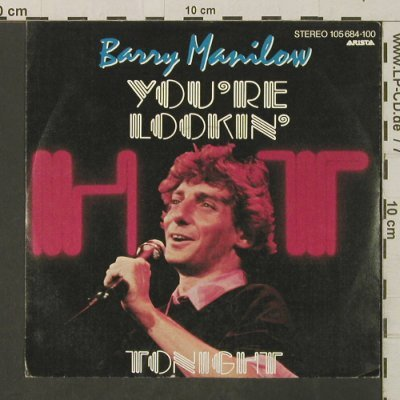Manilow,Barry: You're Lookin' Hot Tonight+1, co, Arista(105 684-100), D, 1983 - 7inch - T3162 - 2,00 Euro