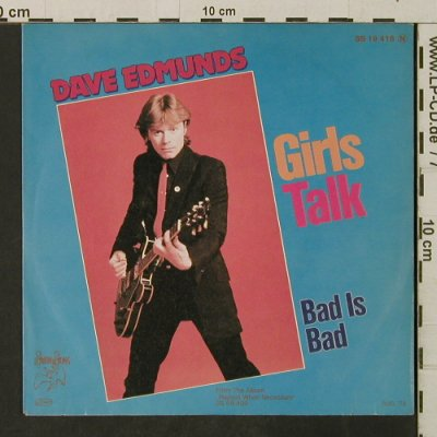 Edmunds,Dave: Girls Talk / Bad Is Bad, Swan Song(SS 19 418), D, 1979 - 7inch - T3165 - 3,00 Euro