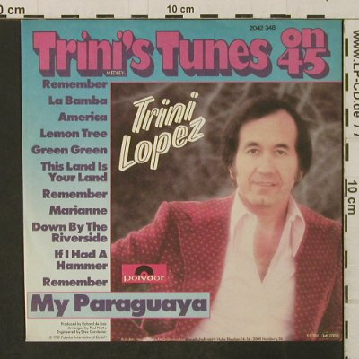 Lopez,Trini: Trini's Tunes on 45 / My Paraguaya, Polydor(2042 348), D, 1981 - 7inch - T3222 - 2,50 Euro