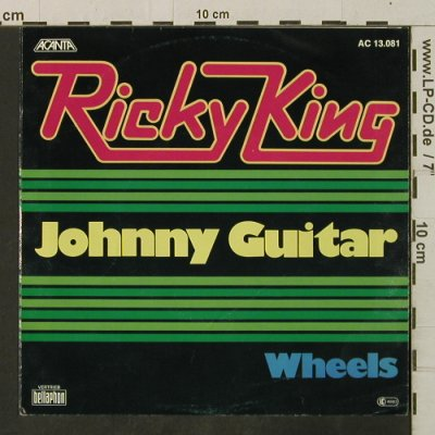King,Ricky: Johnny Guitar/Wheels, Acanta(AC 13.081), D,  - 7inch - T3451 - 3,00 Euro