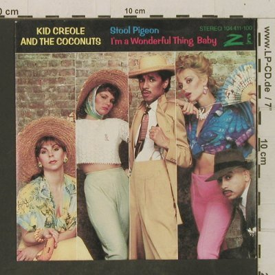 Kid Creole & Coconuts: Stool Pigeon/I'm A Wonderful Thing, ZE/Island(104 411-100), D, 1982 - 7inch - T3494 - 3,00 Euro