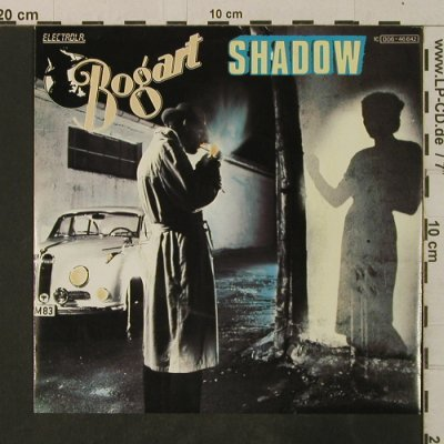 Bogart: Shadow / And The Sirence Call, Electrola(006-46 642), D, 1982 - 7inch - T3602 - 2,00 Euro