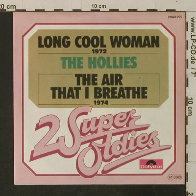 Hollies: Long Cool Woman/TheAirThatIBreathe, Polydor(2040 299), D, Ri, 1974 - 7inch - T3619 - 2,50 Euro