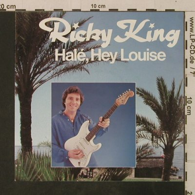 King,Ricky: Hale,Hey Louise, Epic(A 1675), D, 1982 - 7inch - T3629 - 2,50 Euro