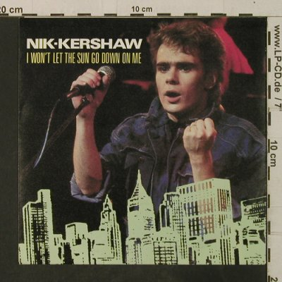 Kershaw,Nik: I Won't Let The Sun Go Down On Me, MCA(259 684-7), D, 1984 - 7inch - T3656 - 2,50 Euro