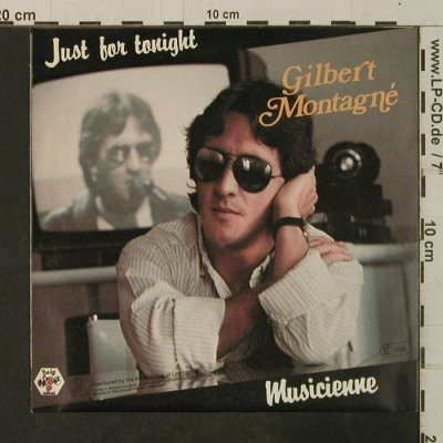 Montagne,Gilbert: Just For Tonight / Musicienne, Baby(106 518-100), D, 1984 - 7inch - T3661 - 2,00 Euro