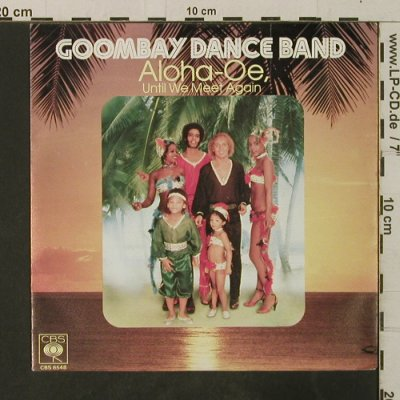 Goombay Dance Band: Aloha-Oe. Until we meet again, CBS(8548), D, 1980 - 7inch - T3680 - 2,00 Euro