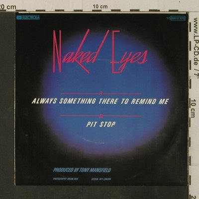Naked Eyes: Always Something There To Remind Me, EMI(006-07 670), D, 1982 - 7inch - T3709 - 2,50 Euro