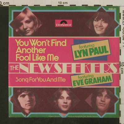 New Seekers: You won't find another Fool in me, Polydor(2058 421), D, 1973 - 7inch - T3823 - 2,50 Euro