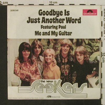 New Seekers: Goodbye is Just Anther World, Polydor(2058 368), D, 1973 - 7inch - T3826 - 2,50 Euro