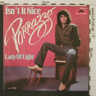 Porrazzo: Isn't It Nice / Lady Of Light, Polydor(2095 222), D, 1980 - 7inch - T3949 - 2,50 Euro