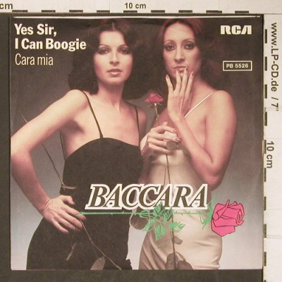 Baccara: Yes Sir, I Can Boogie / Cara Mia, RCA(PB 5526), D, 1977 - 7inch - T4137 - 2,50 Euro
