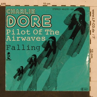 Dore,Charlie: Pilot Of The Airwaves/Falling, Island(101 078-100), D,m-/vg+, 1979 - 7inch - T4359 - 2,00 Euro