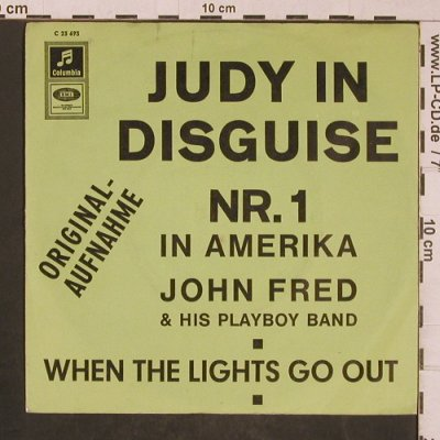 Fred,John and the Playboys: Judy in Disguise / When the lights, Columbia(C 25 695), D, VG-/m-,  - 7inch - T4474 - 4,00 Euro