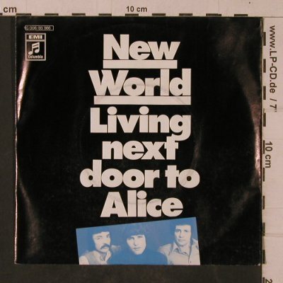 New World: Living Next Door To Alice, Columbia(C 006-93 986), D, 1972 - 7inch - T4752 - 2,50 Euro