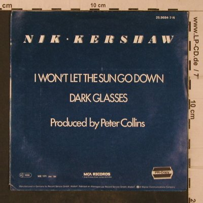 Kershaw,Nik: I Won't Let The Sun Go Down On Me, MCA,PR-Copy-Stoc(25.9684-7-N), D, 1984 - 7inch - T4790 - 2,50 Euro
