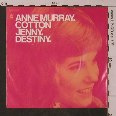 Murray,Anne: Cotton Jenny / Destiny, m-/vg+, Capitol(C 006-81 086), D, 1971 - 7inch - T4797 - 2,50 Euro