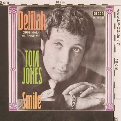 Jones,Tom: Delilah / Smile, Decca(DL 25 326), D,  - 7inch - T4963 - 2,50 Euro