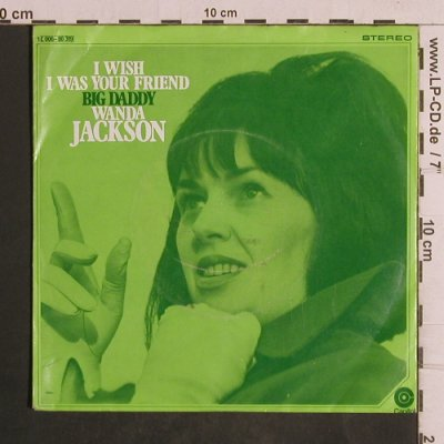 Jackson,Wanda: I Wish I Was Your Friend, Capitol(C 006-80 319), D,m-/vg+,  - 7inch - T5013 - 2,50 Euro