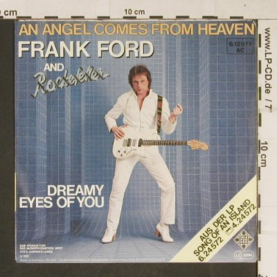 Ford,Frank  and Rockefeller: An Angel Comes From Heaven, Telefunken(6.12971 AC), D, 1981 - 7inch - T684 - 2,50 Euro