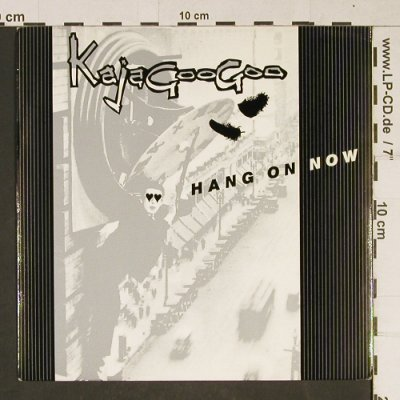 Kaja Goo Goo: Hang On Now, EMI(5394), UK, 1983 - 7inch - T979 - 2,50 Euro