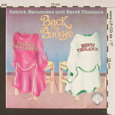 Hernandez,Patrick & Tholance,Hervé: Back To Boogie / You Turn Me On, Avalanche(JC 110 005), F,  - 7inch - S8900 - 2,50 Euro