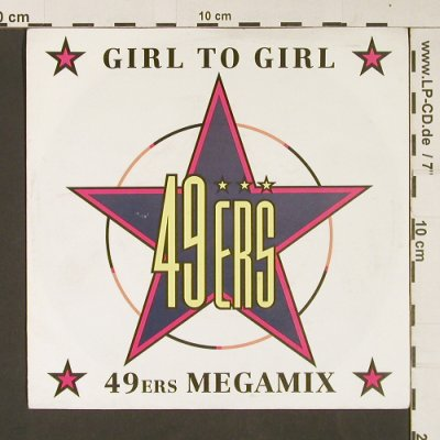 49ers: Girl to Girl / 49ers Megamix, BCM(07445), D,  - 7inch - S9080 - 2,50 Euro
