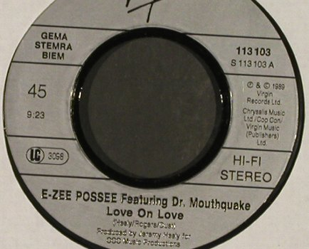 E-Zee Possee feat Dr.Mouthquake: Love on Love*2,RapMix, NoCover, Virgin(113 103), D, 1989 - 7inch - S9327 - 2,50 Euro