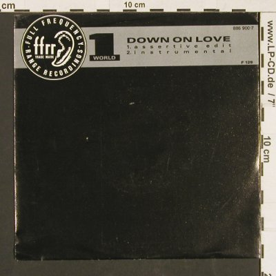 World: Down on Love, ffrr(886 900-7), D, 1990 - 7inch - S9548 - 2,50 Euro