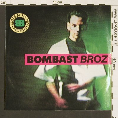 Bombast Broz: Listen to my Music*2, Metronome(877 460-7), D, 1990 - 7inch - S9569 - 2,50 Euro