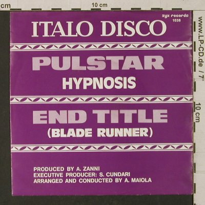 Hypnosis/Blade Runner-Italo Disco: Pulstar/ End Title, ZYX(1038), D, 1983 - 7inch - T1294 - 3,00 Euro