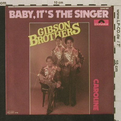 Gibson Brothers: Baby,It's the Singer, Polydor(2040 189), D, 1977 - 7inch - T1592 - 3,00 Euro