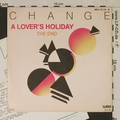 Change: A Lover's Holiday / The End, WEA(WEA 79 139), D, Facts, 1980 - 7inch - T1701 - 5,00 Euro