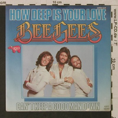 Bee Gees: How deep is your Love/Can't keep a, RSO(2090 259), D, 1977 - 7inch - T1764 - 5,00 Euro