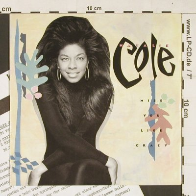 Cole,Natalie: Miss You Like Crazy, EMI(20 3321 6), D, 1989 - 7inch - T200 - 2,50 Euro