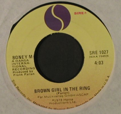 Boney M.: RiversOfBabylon/BrownGirlInTheRain, Sire(SRE 1027), US,LC,wol, 1978 - 7inch - T2240 - 3,00 Euro