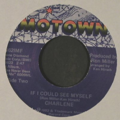 Charlene: It Ain't Easy Comin' Down, Motown(1621MF), US, LC, 1982 - 7inch - T2572 - 2,00 Euro