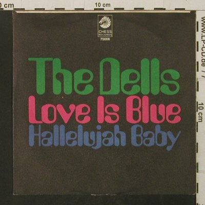 Dells: Love Is Blue / Hallelujah Baby, Chess(75006), D, 1969 - 7inch - T2773 - 3,00 Euro