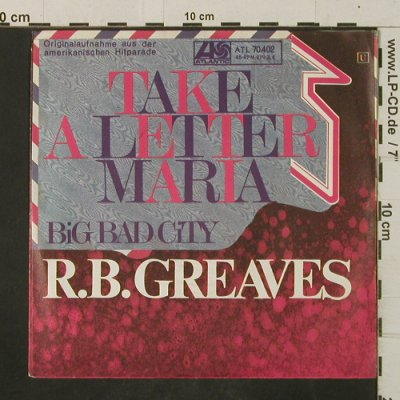 Greaves,R.B.: Take A Letter Maria/Big Bad City, Atlantic(70.402), D, 1969 - 7inch - T2951 - 3,00 Euro