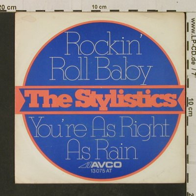 Stylistics: Rockin' Roll Baby/You're As Right.., Avco(13 075 AT), D, 1973 - 7inch - T3034 - 3,00 Euro