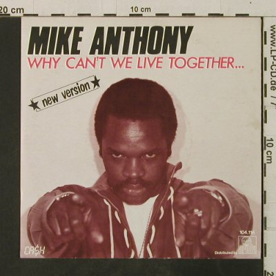 Anthony,Mike: Why Can't We Live Together*2, Ariola(104.116), NL,NewVers, 1982 - 7inch - T3551 - 2,50 Euro