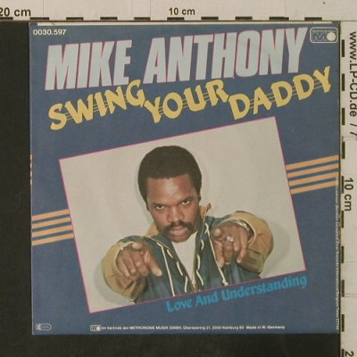 Anthony,Mike: Swing Your Daddy/Love And Understan, Metronome(0030.597), D, 1982 - 7inch - T3606 - 3,00 Euro