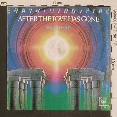 Earth Wind & Fire: After the Love Has Gone/Rock That!, CBS(CBS 7721), D, 1979 - 7inch - T4574 - 2,00 Euro