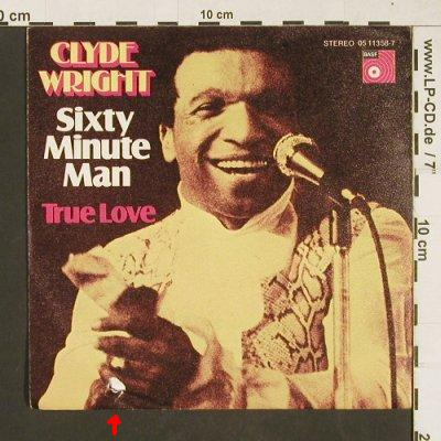 Wright,Clyde: Sixty Minute Man/True Love,m-/VG-, BASF(05 11358-7), D,  - 7inch - T59 - 2,00 Euro